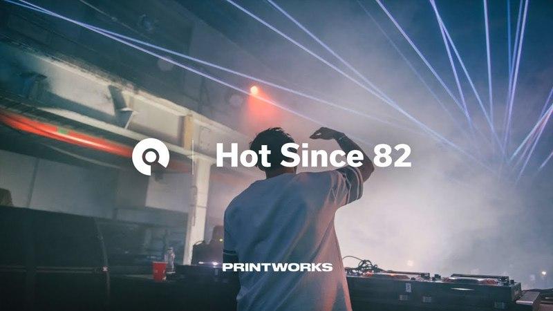 Hot Since 82 @ Knee Deep In London, Printworks