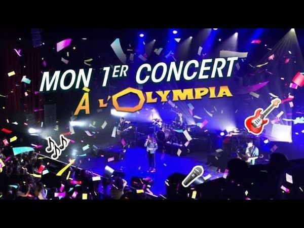Vlog 35 Mon 1er concert à l'Olympia