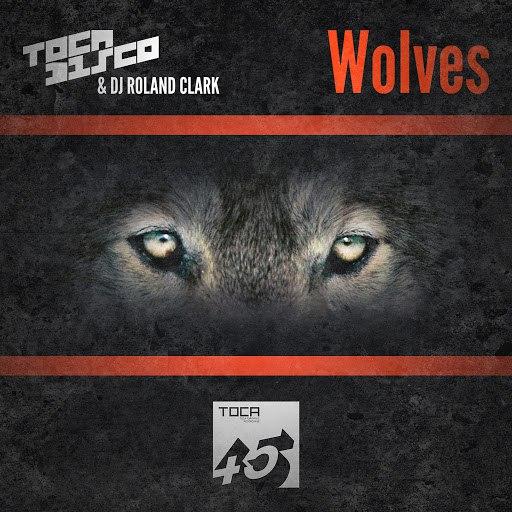 Tocadisco альбом Wolves EP