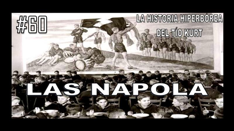 60. LAS NAPOLA - LA HISTORIA DEL TÍO KURT