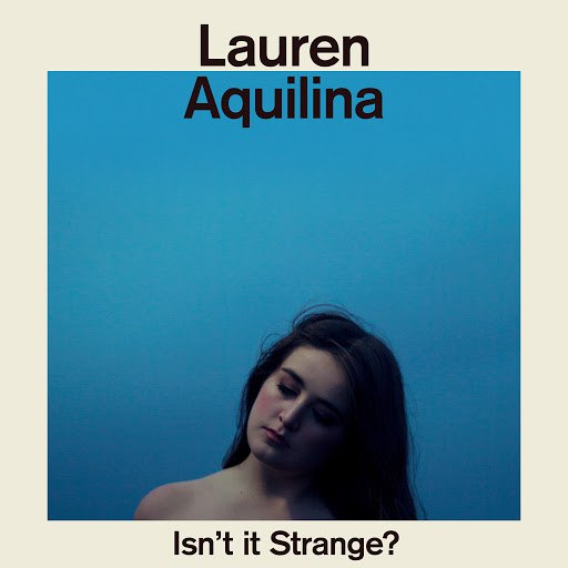 Lauren Aquilina альбом How Would You Like It?