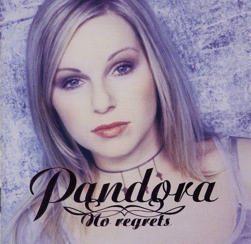Pandora альбом No Regrets