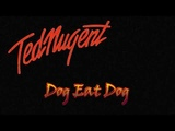 Best Of - Ted Nugent - ( Remastered Audio )
