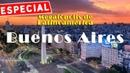 Megalópolis de Latinoamérica: Buenos Aires