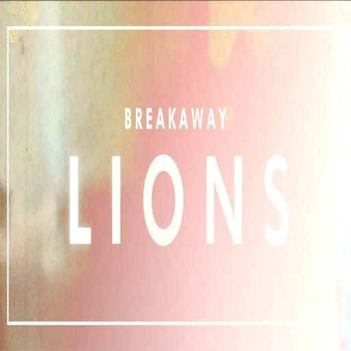 Breakaway альбом Lions