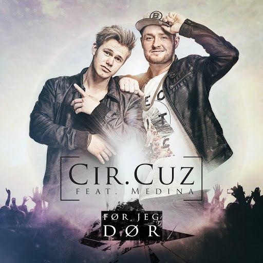 Cir.Cuz альбом Før Jeg Dør (feat. Medina)