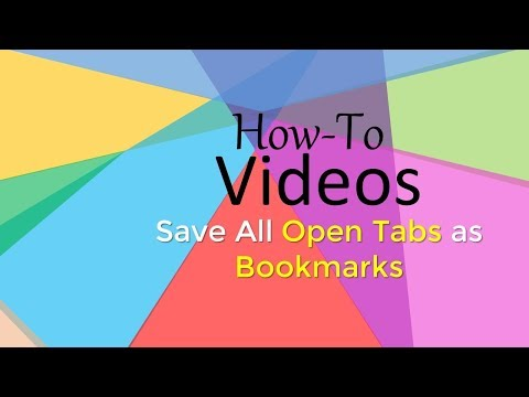How to Save All Open Tabs as Bookmarks in Google Chrome IE Mozilla Firefox