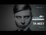 TR-MEET [ tech house ] @ Pioneer DJ TV | Residence