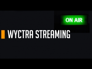 WYCTRA STREAMING Overwatch Dead by Daylight (18+) [RUS]