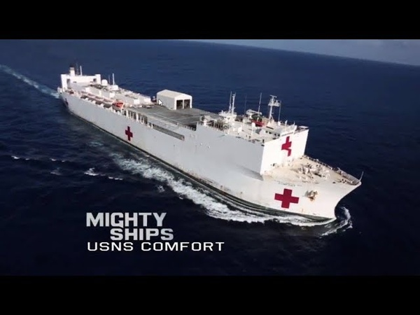 Mighty Ships - USNS Comfort