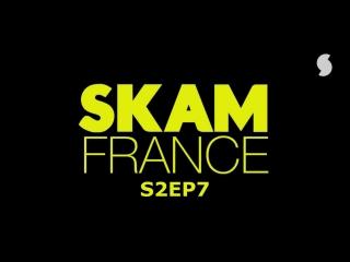 S2EP7 (SKAM FRANCE)