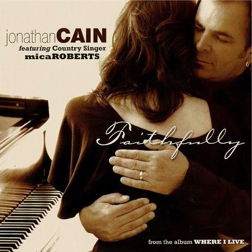 Jonathan Cain альбом Faithfully
