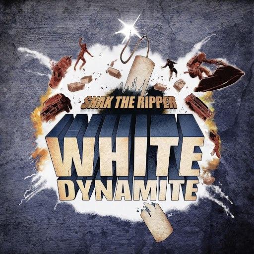 snak the ripper альбом White Dynamite