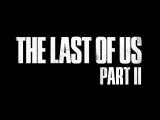 The Last of us part 2 - русский трейлер (русская озвучка)