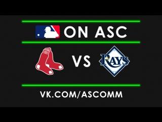 MLB   Red Sox VS Rays