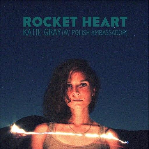 Katie Gray альбом Rocket Heart (feat. Polish Ambassador)