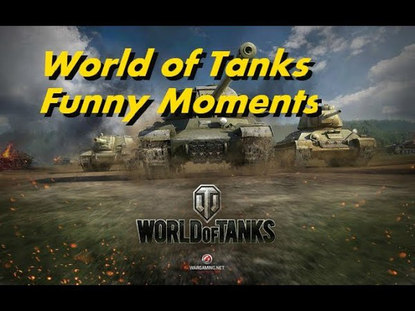 World of Tanks - Funny Moments