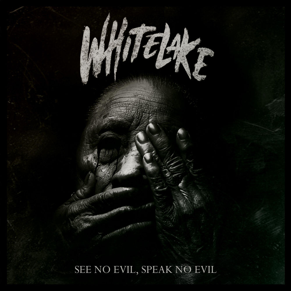 Whitelake - See No Evil, Speak No Evil (2017)