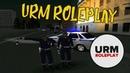 URM RolePlay 23 Будни сотрудника ОБ ДПС