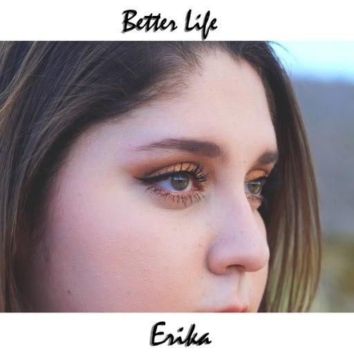 Erika альбом Better Life