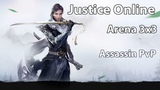 Justice Online - Ассасин Арена 3х3 Lakich (Treacherous Waters)