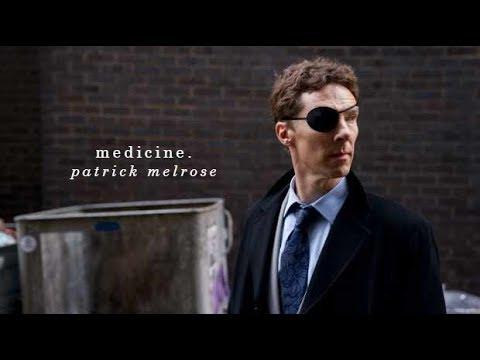 M e d i c i n e :: patrick melrose.