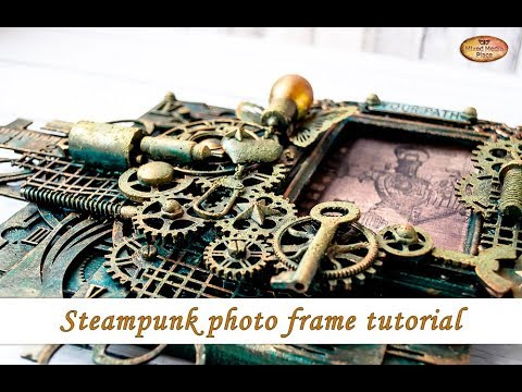 Steampunk altered photo frame with new Prima Rust pastes - mixed media tutorial