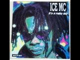 Ice Mc - It's A Rainy Day (1994)