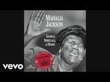 Mahalia Jackson - Trouble of the World (Audio)