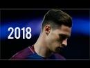 Julian Draxler 2018 — Dribbling Skills, Goals, Assists