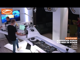 Alexander Popov & Ruben de Ronde - Luna [ #ASOT873 Tune of the Week ]