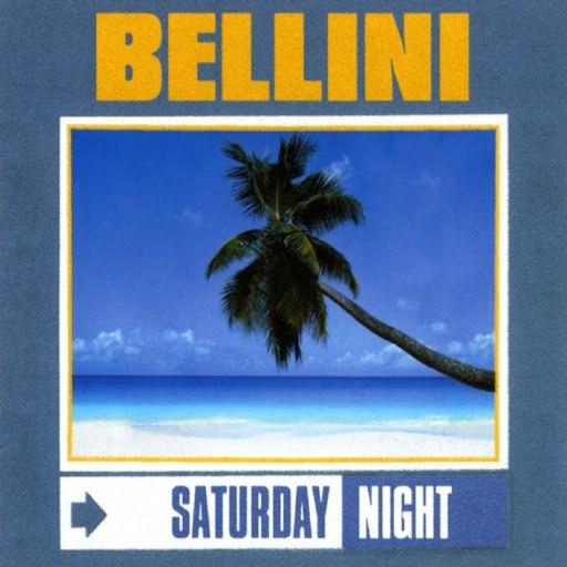 Bellini альбом Saturday Night