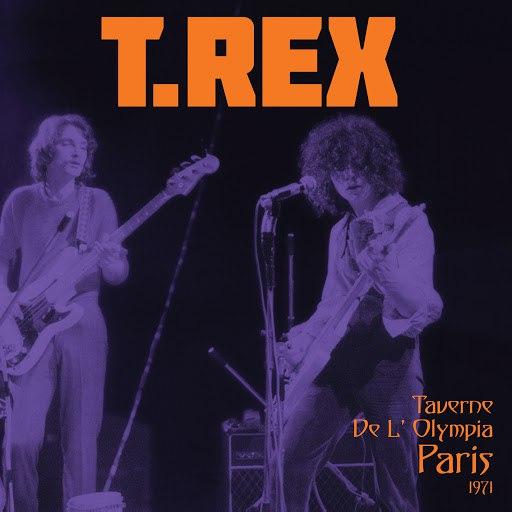 T. Rex альбом Taverne De L' Olympia, Paris 1971