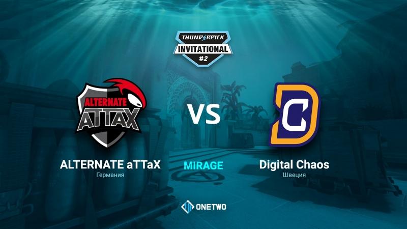 Thunderpick Invitational 2 | ALTERNATE aTTaX vs Digital Chaos | BO3 | de_mirage | by Afor1zm