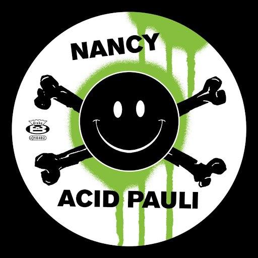 Acid Pauli альбом Nancy / I Love You
