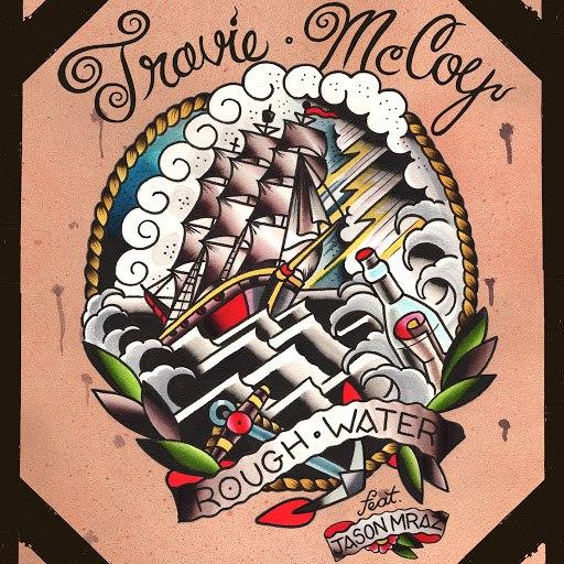 Travie McCoy альбом Rough Water (feat. Jason Mraz)