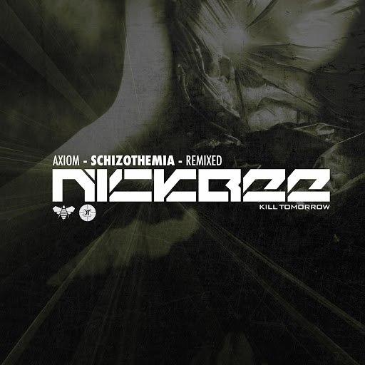 Axiom альбом Schizothemia (NickBee Remix)