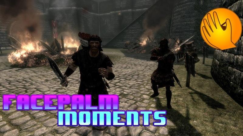 Facepalm Moments   Имперские маньяки и смельчайший вор в Skyrim-e