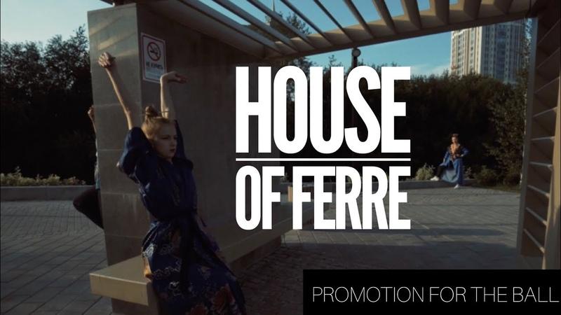 FERRE \ House of Ferre 2018