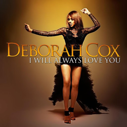 deborah cox альбом I Will Always Love You