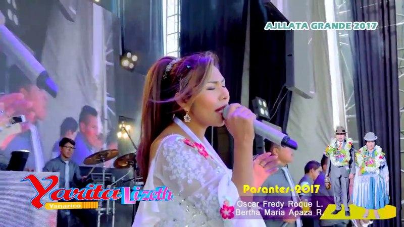Yarita Lizeth Yanarico Madre joven en vivo 2017 - Ajllata Grande