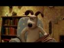 Wallace Gromit (10 серий)
