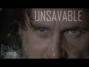 Rick Grimes Tribute || Unsavable [TWD]