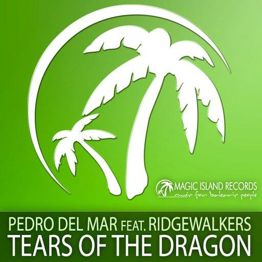 Pedro Del Mar альбом Tears Of The Dragon