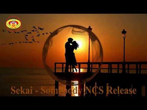 Sekai Somebody NCS Release âm nhạc