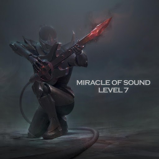 Miracle of Sound альбом Level 7