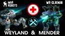 War Robots Mender and Weyland Робот Доктор