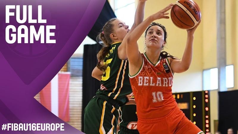 Belarus v Lithuania - Full Game - Classification 13-16 - FIBA U16 Women's European Championship 2017