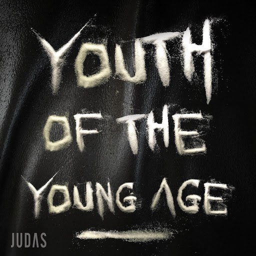 Judas альбом Youth of the Young Age