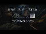 Noblesse M - Промо видео персонажей к игре - Karius Bluster